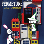 EVS Chantelude : fermeture exceptionnelle