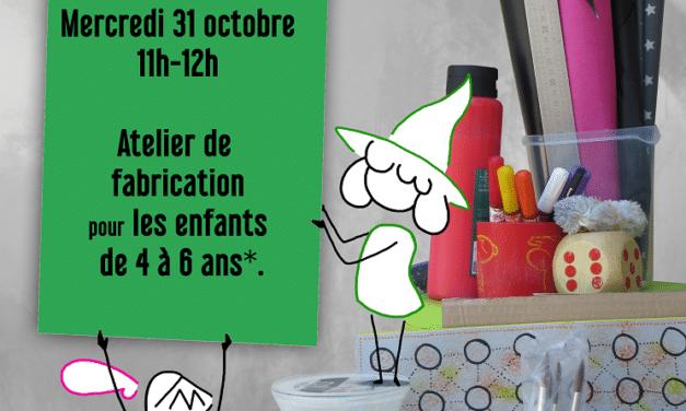 Ludothèque Berges du Lac : Mercredi 31 octobre : Atelier de fabrication 4-6 ans…Plus que quelques places !!!
